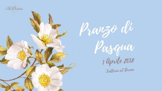 Pranzo di pasqua trattoria al burnec for Pranzo di pasqua in agriturismo lombardia